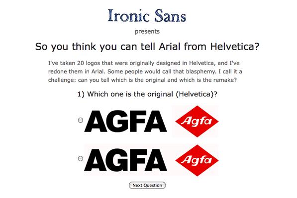 Ironic Sans Helvetica/Arial Quiz